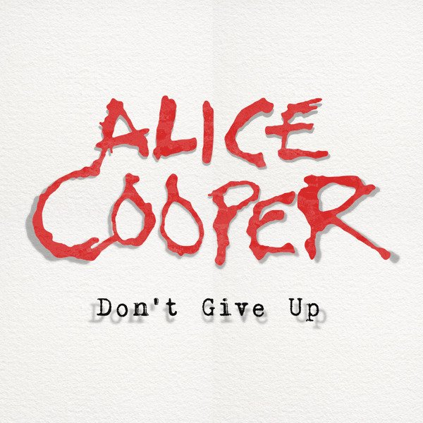"""ALICE COOPER Don't Give Up 7"""" Picture Disc"""