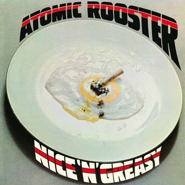 ATOMIC ROOSTER Nice 'N' Greasy LP