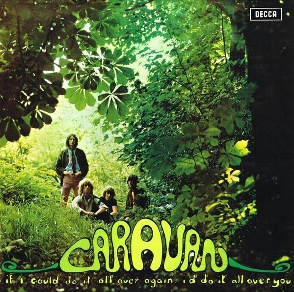 CARAVAN If I Could Do It All Over Again, I'd Do It All Over You LP