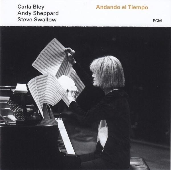 CARLA BLEY & STEVE SWALLOW Andando El Tielpo LP