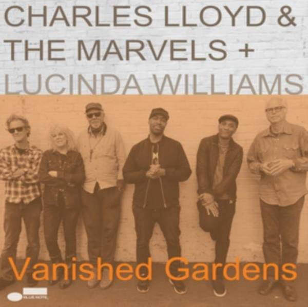 CHARLES LLOYD & THE MARVELS Vanished Gardens 2LP