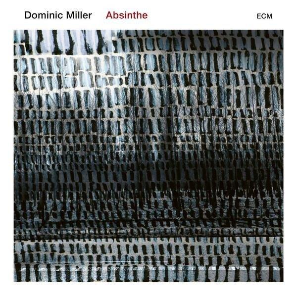 DOMINIC MILLER Absinthe LP