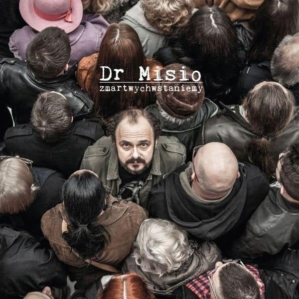 DR MISIO Zmartwychwstaniemy LP