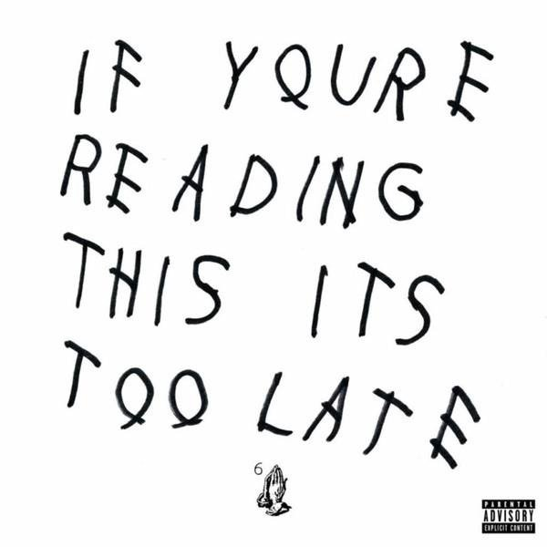 DRAKE If You're Reading This It's Too Late  2LP