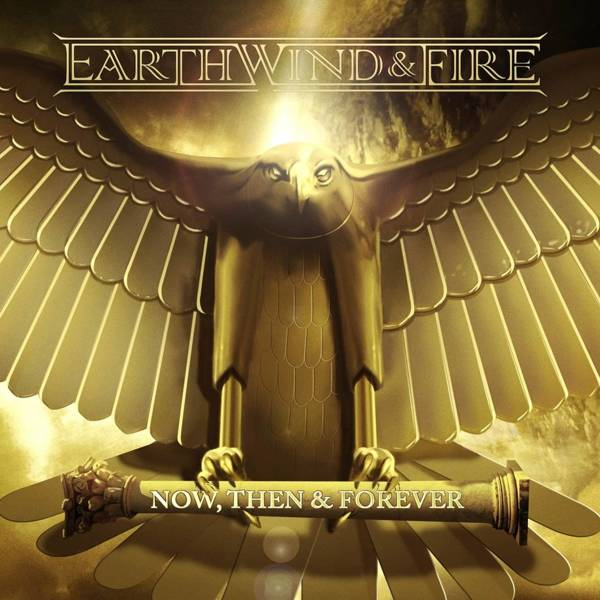 EARTH, WIND & FIRE Now, Then & Forever LP