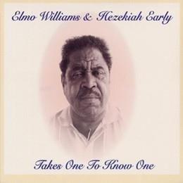 ELMO WILLIAMS & HEZEKIAH EARLY Takes One To Know One LP