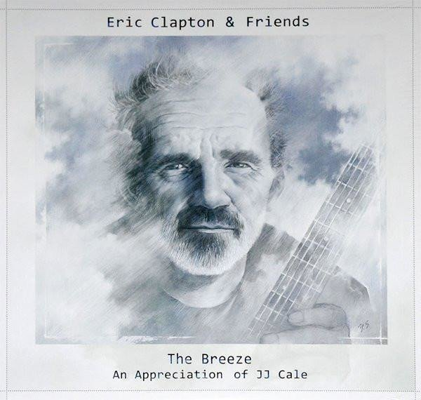 ERIC CLAPTON Eric Clapton & Friends: The Breeze - An Appreciation Of Jj Cale  2LP