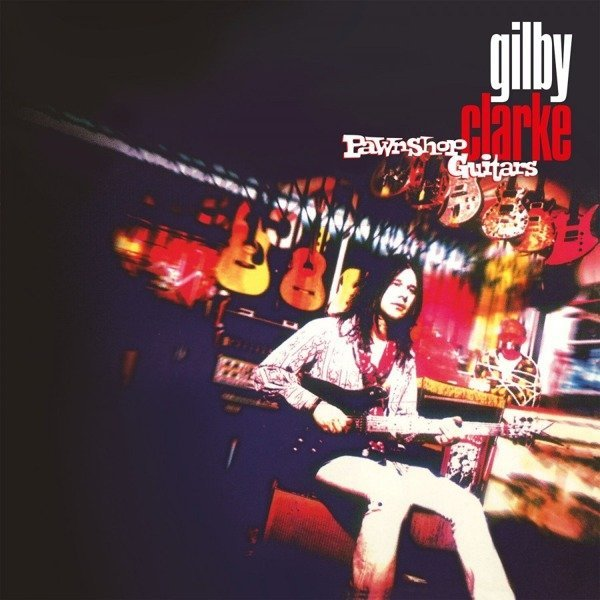GILBY CLARKE Pawnshop Guitars LP (Red Vinyl) GUNS N ROSES