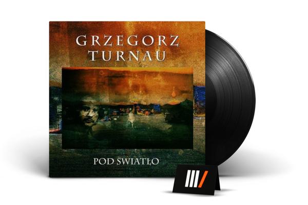 GRZEGORZ TURNAU Pod Swiatlo LP