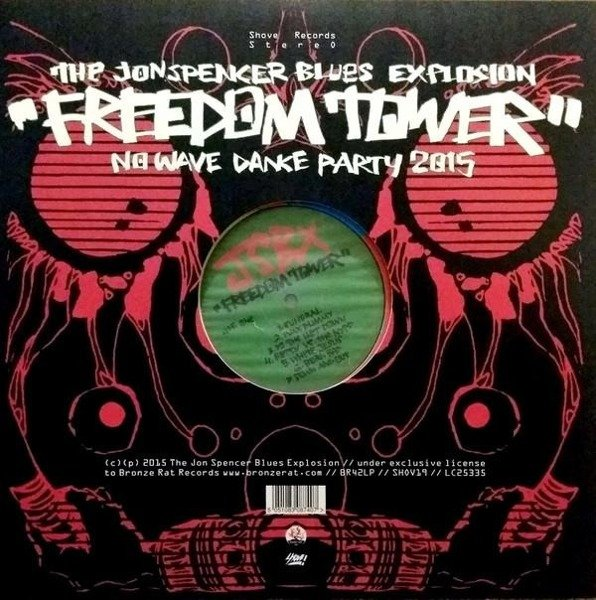 JON SPENCER BLUES EXPLOSION, THE Freedom Tower LP