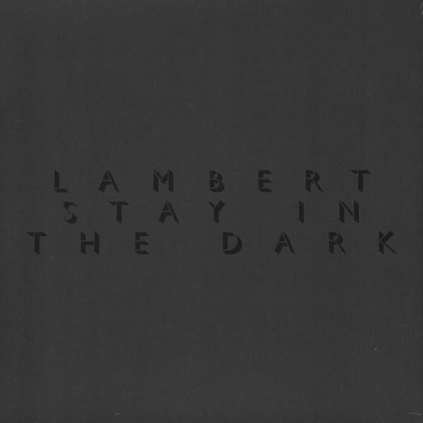 LAMBERT Stay In The Dark LP