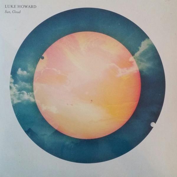 LUKE HOWARD Sun, Cloud LP