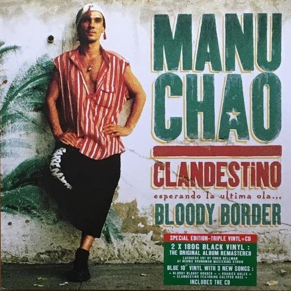 MANU CHAO Clandestino / Bloody Border 3LP+CD