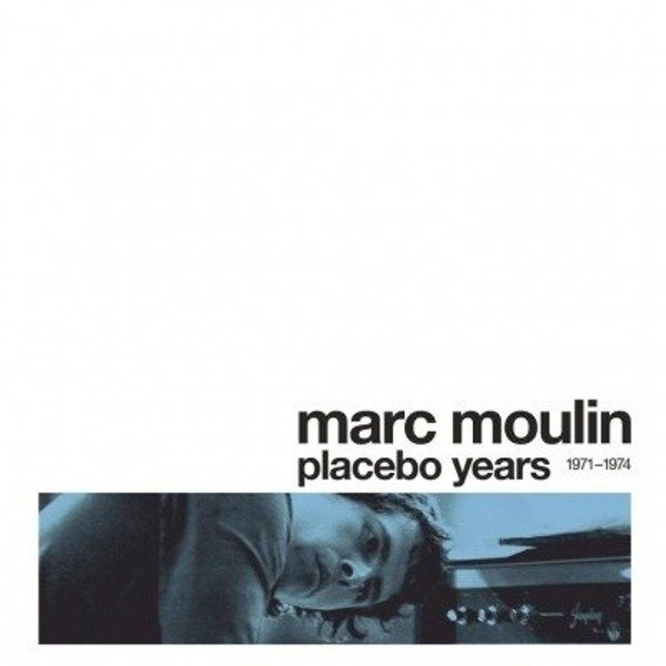 MARC MOULIN Placebo Years LP