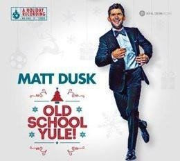 MATT DUSK Old School Yule! LP