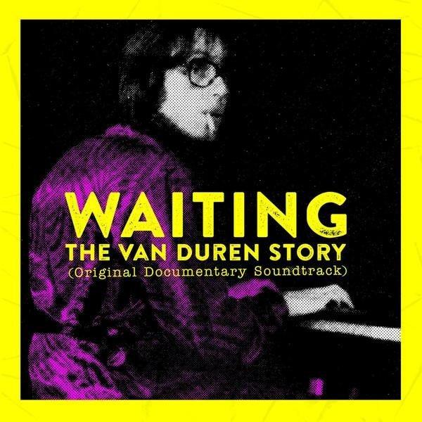 OST / VAN DUREN Waiting: The Van Duren Story (ORIGINAL Documentary Soundtrack) LP