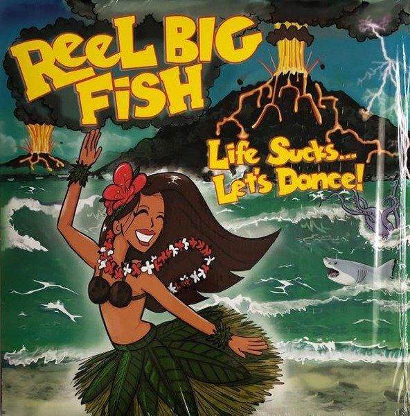 REEL BIG FISH Life Sucks... Let's Dance! LP