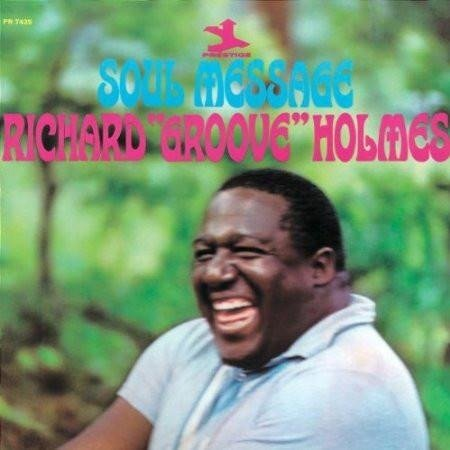 RICHARD 'GROOVES' HOLMES Soul Message LP