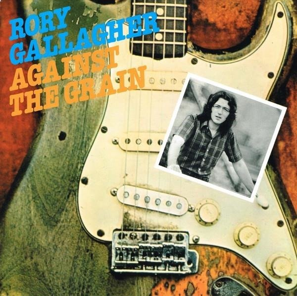 RORY GALLAGHER Against The Grain LP