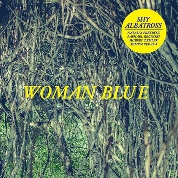 SHY ALBATROSS Woman Blue LP