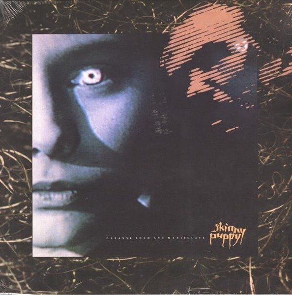 SKINNY PUPPY Cleanse Fold And Manipulate LP