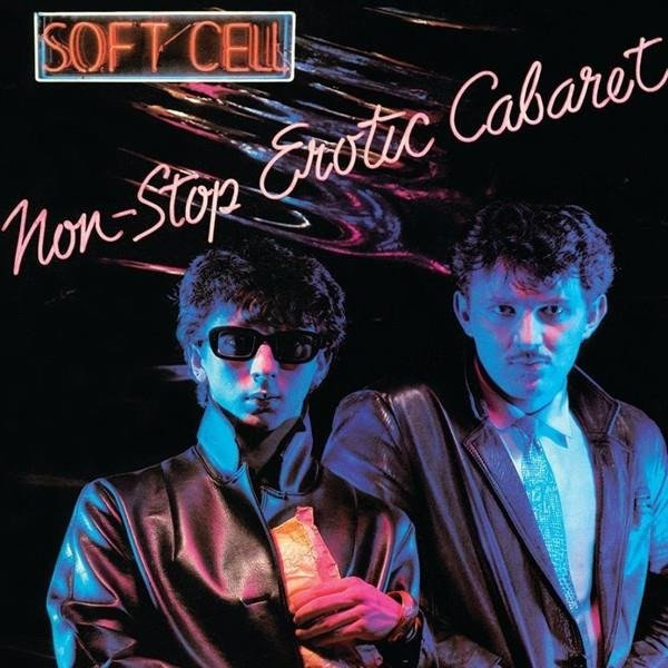 SOFT CELL Non-Stop Erotic Cabaret LP
