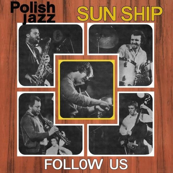 SUN SHIP Follow Us (POLISH Jazz) LP