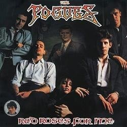 THE POGUES Red Roses For Me LP