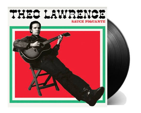 THEO LAWRENCE Sauce Piquante LP