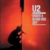 U2 Under A Blood Red Sky LP