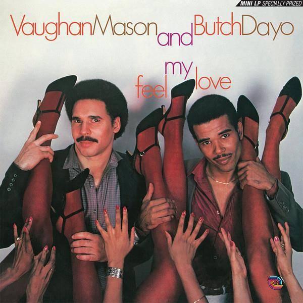 VAUGHAN MASON AND BUTCH DAYO Feel My Love LP