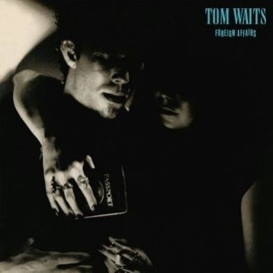 WAITS, TOM Foreign Affairs (REMASTERED) (COLORED Vinyl) LP