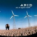 ARID All is Quiet Now LP