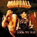 MADBALL Look My Way LP